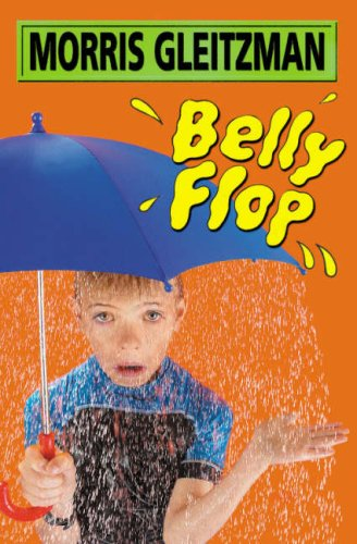 Belly Flop (2001) by Morris Gleitzman
