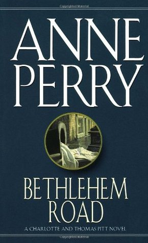 Bethlehem Road (1991) by Anne Perry