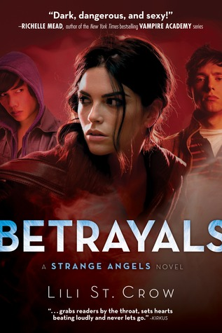 Betrayals (2009) by Lili St. Crow