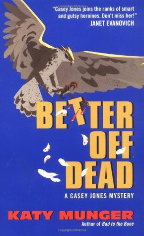 Better Off Dead: A Casey Jones Mystery (2001)