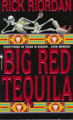 Big Red Tequila (1997) by Rick Riordan