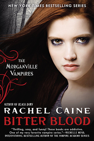 Bitter Blood (2012) by Rachel Caine