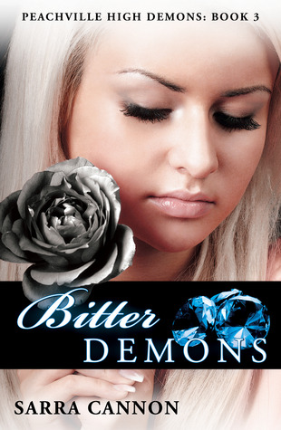 Bitter Demons (2011) by Sarra Cannon