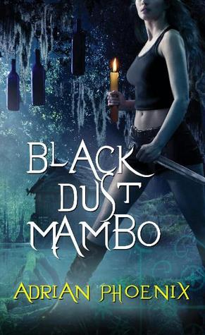 Black Dust Mambo (2010) by Adrian Phoenix
