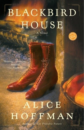 Blackbird House (2005) by Alice Hoffman