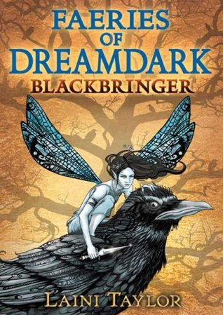 Blackbringer (2007) by Laini Taylor