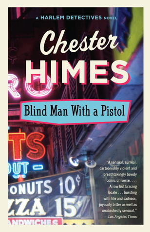 Blind Man with a Pistol (1989) by Chester Himes