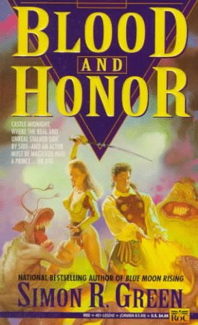 Blood and Honor (1993) by Simon R. Green