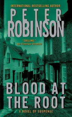 Blood At The Root (2005) by Peter Robinson