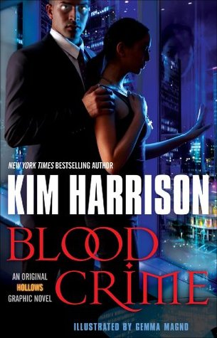 Blood Crime (Graphic Novel) (Hollows (2012) by Kim Harrison
