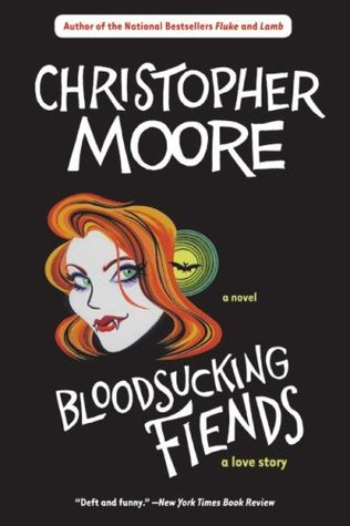 Bloodsucking Fiends (2004) by Christopher Moore