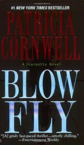 Blow Fly (2004) by Patricia Cornwell
