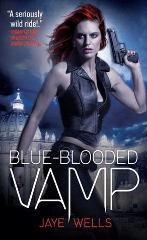 Blue-Blooded Vamp (2012) by Jaye Wells