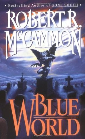 Blue World (1990) by Robert McCammon