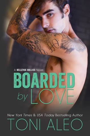 Boarded by Love (2014) by Toni Aleo
