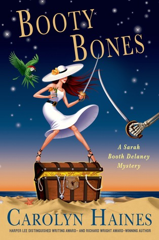 Booty Bones: A Sarah Booth Delaney Mystery (2014) by Carolyn Haines