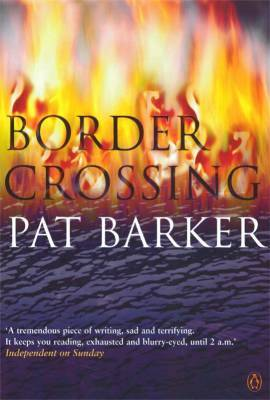 Border Crossing (2002) by Pat Barker