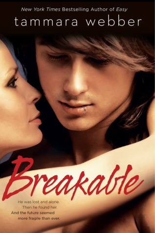Breakable (2014) by Tammara Webber