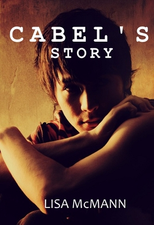 Cabel's Story (2010) by Lisa McMann