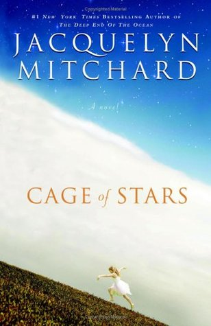 Cage of Stars (2006) by Jacquelyn Mitchard