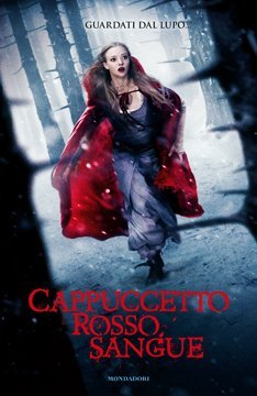 Cappuccetto rosso sangue (2011) by Sarah Blakley-Cartwright