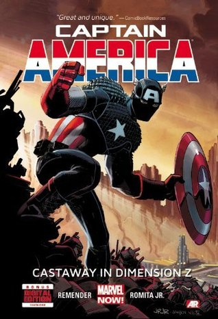 Captain America, Volume 1: Castaway In Dimension Z (2013) by Rick Remender