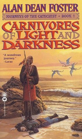 Carnivores of Light and Darkness (1999) by Alan Dean Foster
