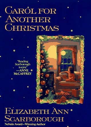 Carol for Another Christmas (1996) by Elizabeth Ann Scarborough