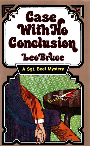 Case with No Conclusion: A Sergeant Beef Mystery