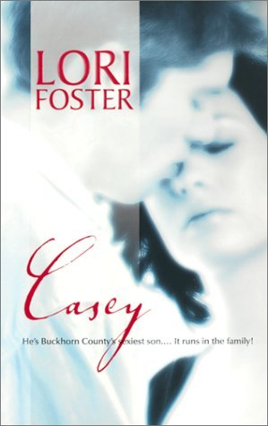Casey (2002) by Lori Foster