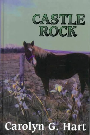 Castle Rock (2000) by Carolyn Hart