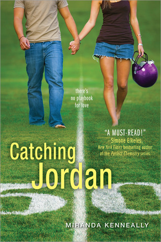 Catching Jordan (2011) by Miranda Kenneally