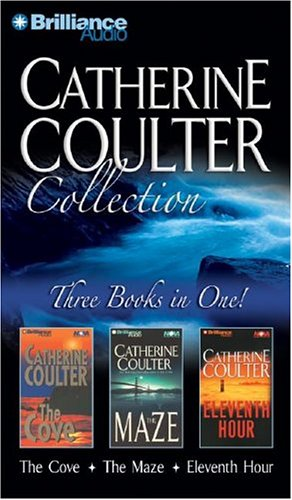 Catherine Coulter Collection: The Cove, The Maze, and Eleventh Hour (2004) by Catherine Coulter