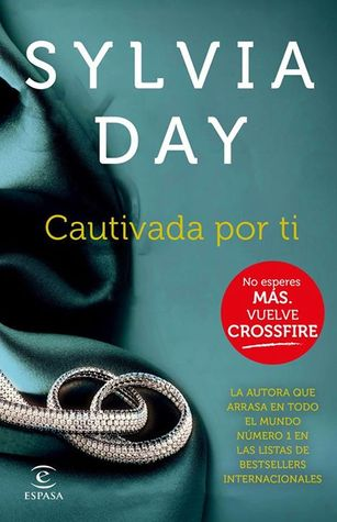 Cautivada por ti (2014) by Sylvia Day