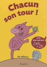 Chacun Son Tour! (2010) by Mo Willems