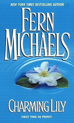 Charming Lily (2001) by Fern Michaels
