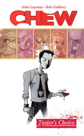 Chew, Vol. 1: Taster's Choice (2009)