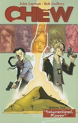 Chew, Vol. 2: International Flavor (2010) by John Layman