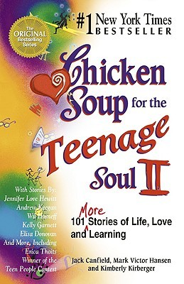 Chicken Soup for the Teenage Soul II (1998) by Jack Canfield