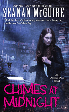 Chimes at Midnight (2013) by Seanan McGuire