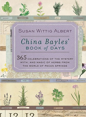China Bayles' Book of Days (2006) by Susan Wittig Albert