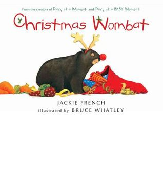 Christmas Wombat (2011) by Jackie French