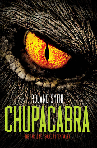 Chupacabra (2013) by Roland Smith