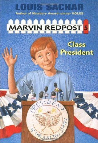 Class President (1999) by Louis Sachar