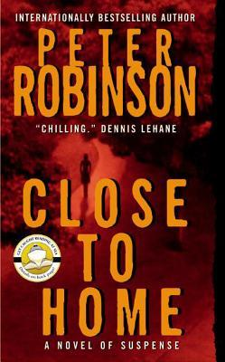 Close To Home (2004) by Peter Robinson