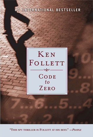 Code to Zero (2005) by Ken Follett