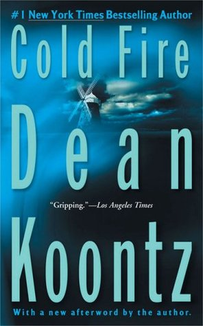 Cold Fire (2004) by Dean Koontz
