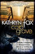Cold Grave (2012) by Kathryn Fox