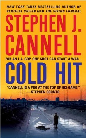 Cold Hit (2006) by Stephen J. Cannell