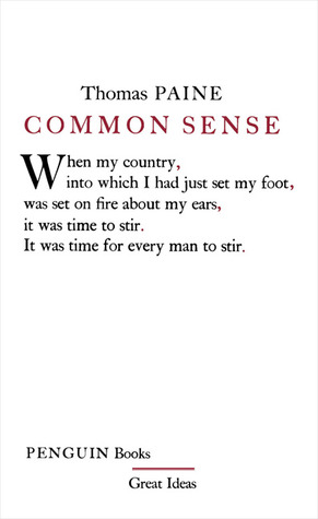 Common Sense (2005) by Thomas Paine